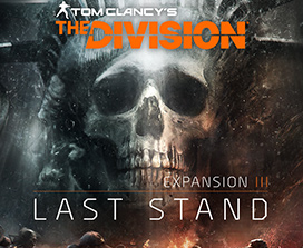 Tom Clancy's Division Expansion III: Last Stand