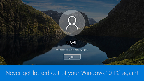 Never get locked out of your Windows 10 PC again!