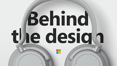 Microsoft Surface Headphones: Behind the Design: Surface Headphones